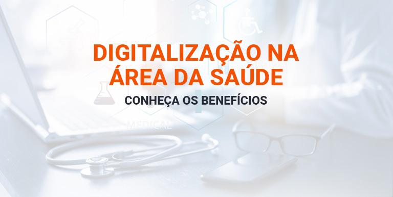 Digitalização na saúde benefícios