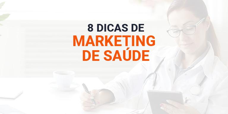 Dicas de marketing na saúde