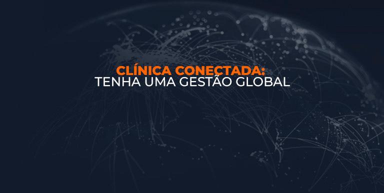 Clínica Conectada: Sistema de Gestão Global