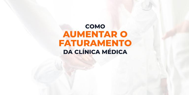 Faturamento Clínica Médica